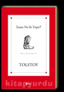 Tolstoy - Insan Ne Ile Yasar?